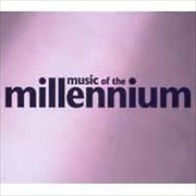 MUSIC OF THE MILLENNIUM 3(2枚組 ディスク1)