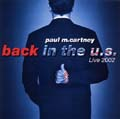 BACK IN THE U.S.-Live 2002 (2枚組 ディスク2)