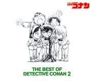 名探偵コナン テーマ曲集2 〜THE BEST OF DETECTIVE CONAN2〜