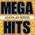 MEGA HITS GOLD - SUPER HITS PARADE