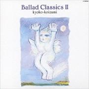 BALLAD CLASSICS II