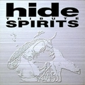 hide TRIBUTE -SPIRITS-