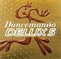 ダンスマニアデラックス5 (2枚組 ディスク2)