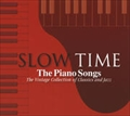 SLOW TIME-The Piano Songs(2枚組ディスク1)