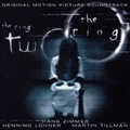 「ザ・リング」&「ザ・リング2」オリジナル・サウンドトラック