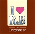 I Love R&B:2005:The Brightest (2枚組 ディスク1)