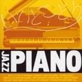 ジャズ・ピアノ CDこの1枚〜ピアノで聴くスタンダード・ジャズいいとこどり