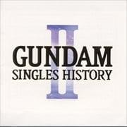 GUNDAM SINGLES HISTORY 2 ORIGINAL SOUNDTRACK