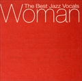 WOMAN - THE BEST JAZZ VOCALS (2枚組 ディスク1)