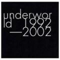 アンダーワールド 1992−2002 (2枚組 ディスク2)