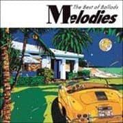 Melodies The Best of Ballads (2枚組 ディスク1)