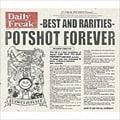 POTSHOT FOREVER-BEST&RARITIES- (2枚組 ディスク1)
