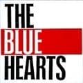 ミート・ザ・ブルーハーツ〜ベスト・コレクション・イン・USA (2枚組 ディスク1)