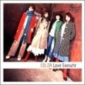 Love Execute