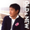 OLD & NEW (2枚組 ディスク2)