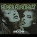 ザ・ベスト・オブ・スーパー・ユーロビート2006 (2枚組 ディスク2)