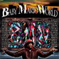 B.M.W. Vol.1 BABY MARIO WORLD