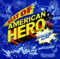 Best Of American Hero - Trance Mix