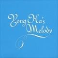 YONG HA'S MELODY パク・ヨンハ作品オルゴール集 [インストゥルメンタル]