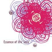 "ESSENCE OF LIFE ""LOVE"""