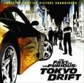 ワイルドスピード×3 TOKYO DRIFT オリジナル・サウンドトラック