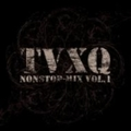 TVXQ nonstop-mix 1