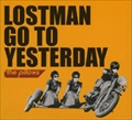 LOSTMAN GO TO YESTERDAY (5枚組 ディスク1)