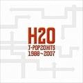 H2O J-POP 20HITS 1988〜2007 (2枚組 ディスク2)