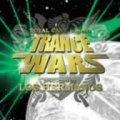 ROYAL CAST presents TRANCE WARS produced by LOS HERMANOS