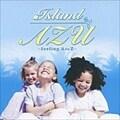 Island AZU〜feeling A to Z〜