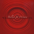 Ballad for Woman (2枚組 ディスク2)