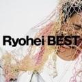 Ryohei BEST (2枚組 ディスク1)