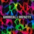 Gimmical Impact!!