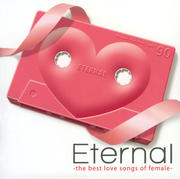 Eternal-the best love songs of female-