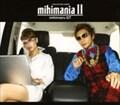 mihimania 2