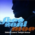 Free Soul Moe / Mellow Lovers' Sunshine Amour
