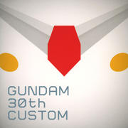 GUNDAM 30th CUSTOM