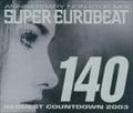 アニバーサリー・ノン-ストップ ミックス・スーパー・ユーロビート VOL.140〜リクエスト・カウントダウン・2003〜 (3枚組 ディスク3)