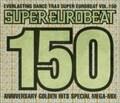 スーパー・ユーロビート VOL.150 (2枚組 ディスク2)