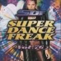 スーパー・ダンス・フリーク Vol.76