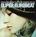 スーパー・ユーロビート Vol.167