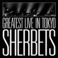 SHERBETS GREATEST LIVE in TOKYO