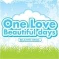 α波オルゴール/One Love/Beautiful days [インストゥルメンタル]