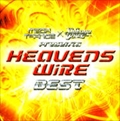 HEAVENS WIRE BEST