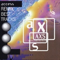 AXS REMIX BEST TRACKS