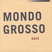 MONDO GROSSO best