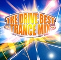 THE DRIVE BEST-TRANCE MIX-