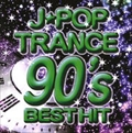 J-POP TRANCE 90's BEST HIT
