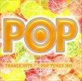TRANCE HITS!!〜POP TUNES MIX〜