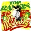 TOP RANKIN' MIXED BY DJ MASTERKEY